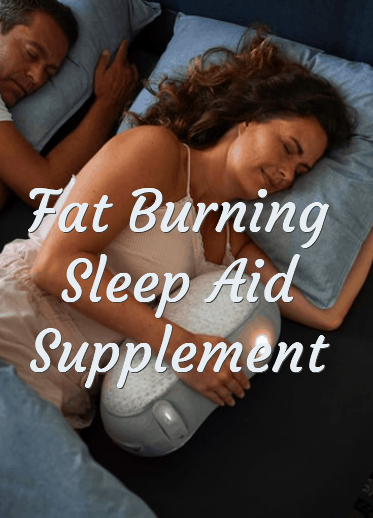 Fat Burning Sleep Aid Supplement that helps to reduce weight during sleeping