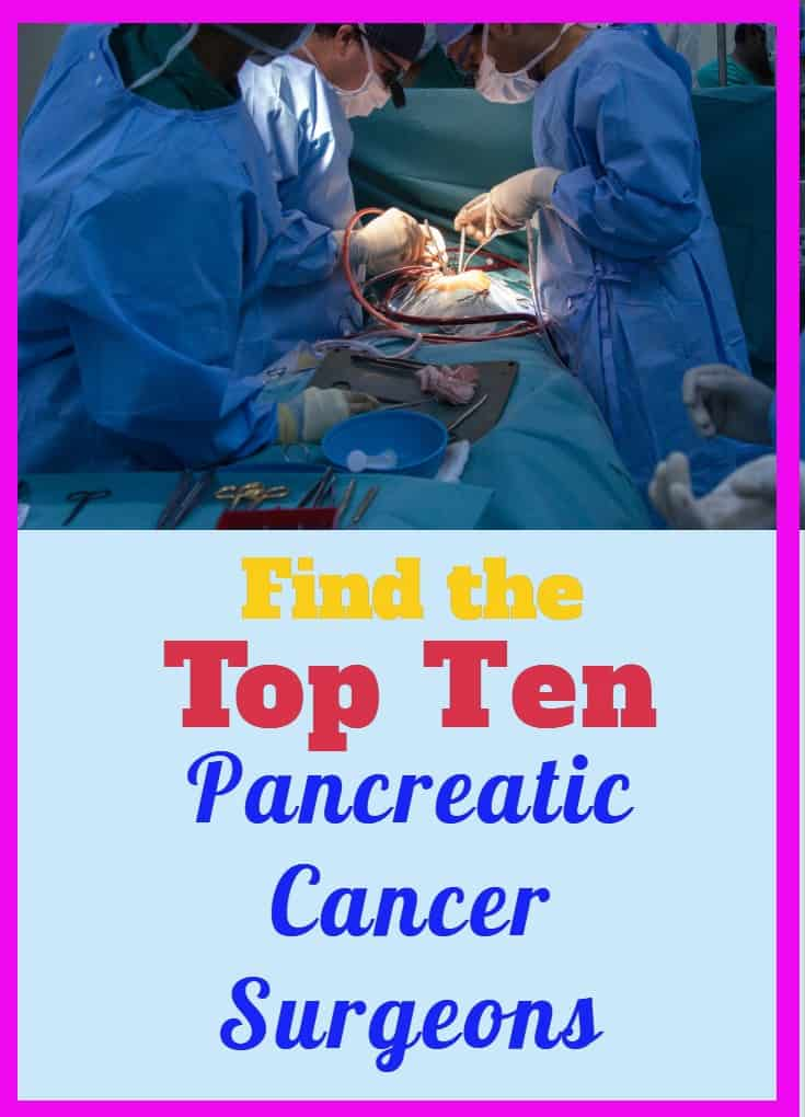 Find the Top Ten Pancreatic Cancer Surgeons